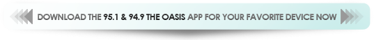 Download the 95.1/94.9 The Oasis app for your favorite device now